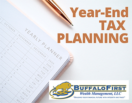 Buffalo First Wealth Management Year End Tax Planning